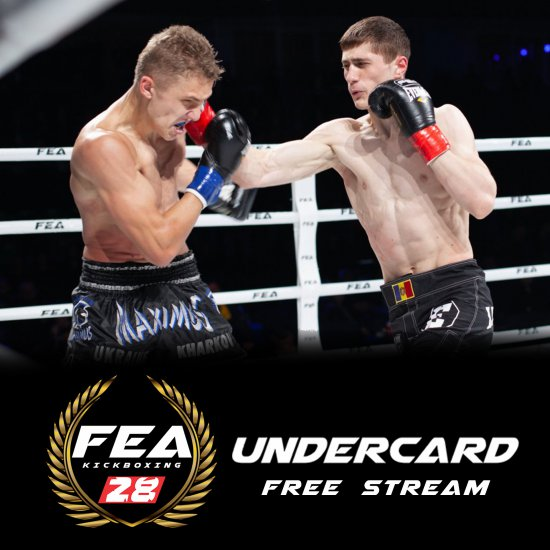 FREE FULL VIDEO of FEA 28 UNDERCARD !!!