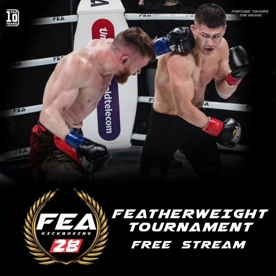 FREE FULL FEA 28 FEATHERWEIGHT TOURNAMENT!!!